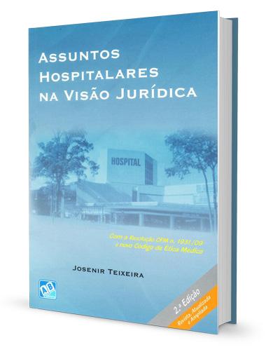 Assuntos Hospitalares na Visão Jurídica – Josenir Teixeira